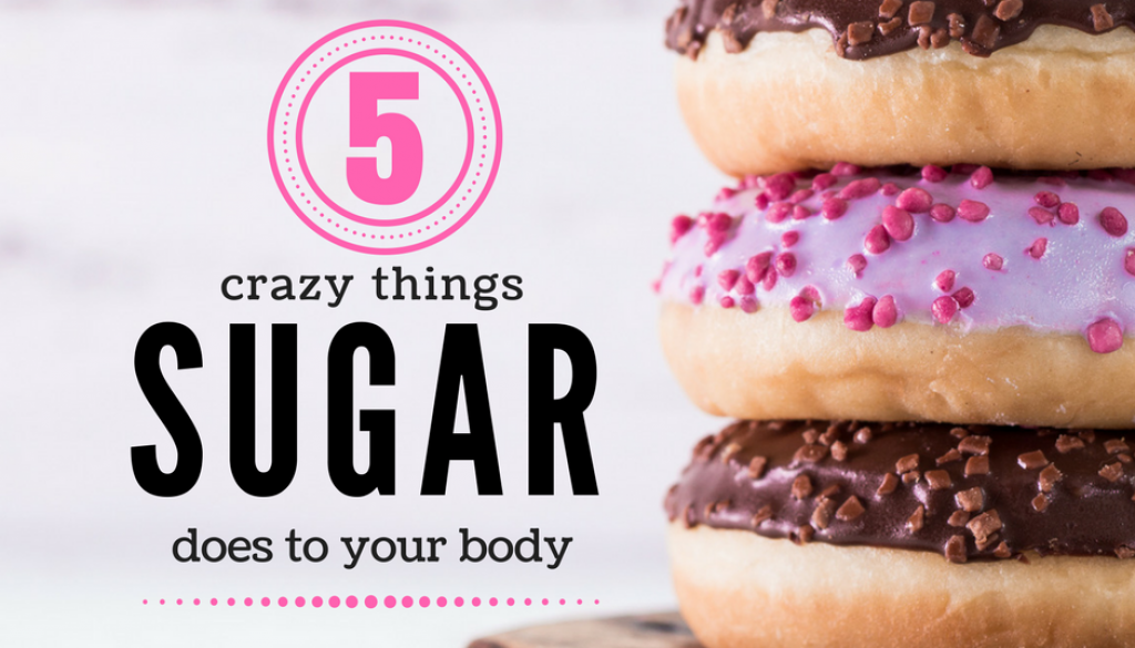 5 crazy things sugar does to your body